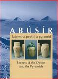 Abusir : Secrets of the Desert and the Pyramids, Petra Vlckova, 8070361719