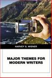 Major Themes for Modern Writers, Wiener, Harvey S., 0321441729