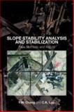 Slope Stability Analysis and Stabilization : New Methods and Insight, Cheng, Y. M.  and Lau, C. K., 0415421721
