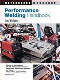 Performance Welding Handbook, Richard Finch, 0760321728