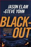 Blackout, Jason Elam and Steve Yohn, 141433172X
