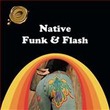 Native Funk and Flash, Alexandra Jacopetti Hart, 1466981725