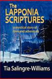 The Lapponia Scriptures, Tia Salingre-Williams, 1480291722