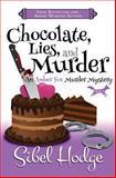 Chocolate, Lies, and Murder (Amber Fox Mysteries Book #4), Sibel Hodge, 1493611720