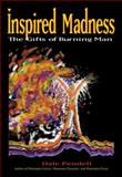 Inspired Madness, Dale Pendell, 158394172X