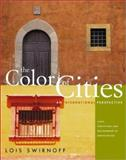 The Color of Cities, Swirnoff, Lois, 0071411720