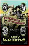 The Colonel and Little Missie, Larry McMurtry, 0743271726