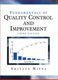 Fundamentals of Quality Control and Improvement, Mitra, Amitava, 0759351724