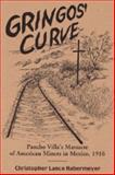 Gringos' Curve, Christopher Lance Habermeyer, 0944551726