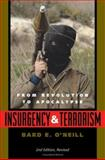 Insurgency and Terrorism, Bard E. O'Neill, 1574881728