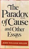 The Paradox of Cause and Other Essays 9780393011722