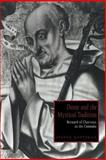 Dante and the Mystical Tradition : Bernard of Clairvaux in the Commedia, Botterill, Steven, 0521021723