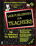 Web Publishing for Teachers, Williams, Bard, 0764501720