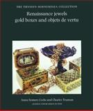 Renaissance Jewels, Gold Boxes and Objects de Vertu, Cocks, Anner Somers and Truman, Charles, 085667172X