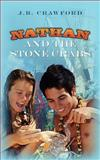 Nathan and the Stone Crabs, J. B. Crawford, 1466341726