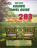 The 2014 Kosher Travel Guide, Kashrus Kashrus Magazine, 1500371726