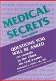 Medical Secrets : Questions You Will Be Asked on Rounds, in the Clinic, on Oral Exams, Anthony J. Zollo, 156053172X