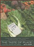The Taste of Place : A Cultural Journey into Terroir, Trubek, Amy B., 0520261720