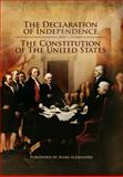 The Declaration of Independence and the Constitution of the United States : Foreword by Mark Alexander, , 061530172X