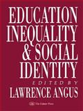 Education, Inequality and Social Identity, , 0750701722