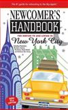 Newcomer's Handbook for Moving to and Living in New York City, Jack R. Finnegan and Merims Belden, 0912301724