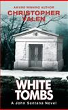 White Tombs, Christopher Valen, 0980001722