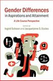Gender Differences in Aspirations and Attainment : A Life Course Perspective, , 1107021723