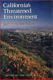 California's Threatened Environment : Restoring the Dream, , 1559631724