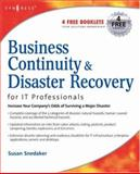 Business Continuity and Disaster Recovery Planning for IT Professionals, Snedaker, Susan, 1597491721