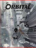 Orbital Vol. 5: Justice, Sylvain Runberg, 1849181721