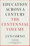 Education Across a Century : The Centennial Volume, , 0226601722