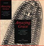 Amazing Grace : An Anthology of Poems about Slavery, 1660-1810, , 0300091729