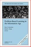 Problem-Based Learning in the Information Age : New Directions for Teaching and Learning, TL Staff, 0787971723