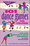 101 Dance Games for Children, Paul Rooyackers, 0897931726
