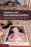 Leaders and International Conflict, Chiozza, Giacomo and Goemans, H. E., 1107011728