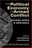 The Political Economy of Armed Conflict : Beyond Greed and Grievance, , 1588261727