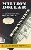 Million Dollar Book Signings, David Farland, 1614751722