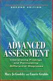 Advanced Assessment : Interpreting Findings and Formulating Differential Diagnoses, Goolsby, Mary Jo and Grubbs, Laurie, 0803621728