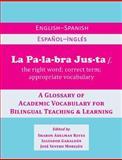La Palabra Justa 1st Edition