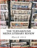The Turnaround Media Literary Review, Turnaround Media, 1475081723