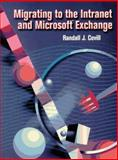 Migrating to the Intranet and Microsoft Exchange, Covill, Randall J., 1555581722