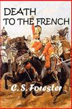 Death to the French, Forester, C. S., 1931541728