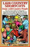 1628 Country Shortcuts from 1628 Country People, Reiman Publications Staff, 0898211727