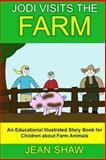 Jodi Visits the Farm, Jean Shaw, 1493721720