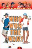 Who Won the War?, Phyllis Reynolds Naylor, 0385901720