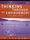 Thinking Through the Environment : A Reader, , 0415211727