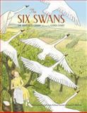 Six Swans, J. & W. Grimm, 0735841721