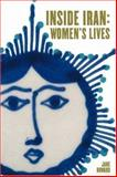 Inside Iran : Women's Lives, Howard, Jane Mary, 0934211728
