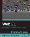 WebGL, Diego Cantor and Brandon Jones, 184969172X