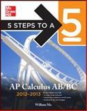 AP Calculus AB/BC 2012-2013, Ma, William, 0071751726